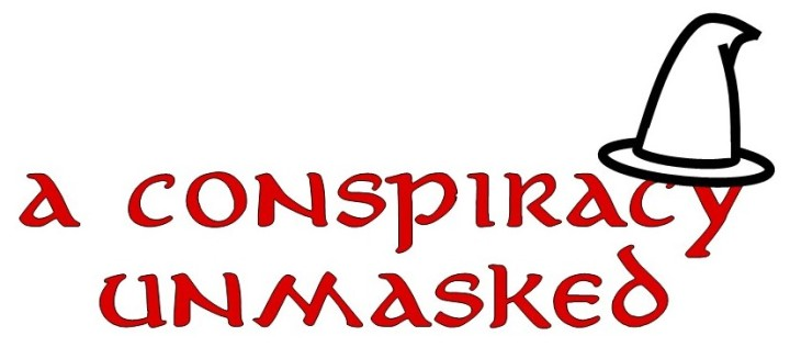"""#05—""""A Conspiracy Unmasked"""""""