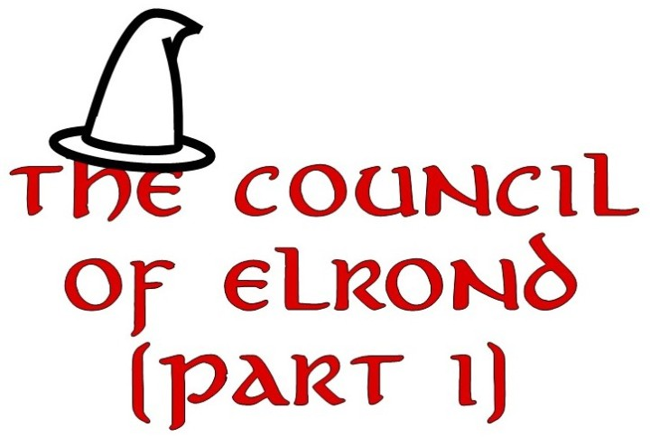 "#15—""The Council of Elrond"" (Part I)"