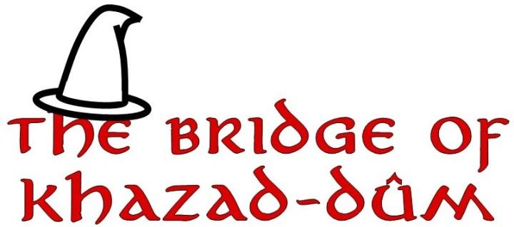 """#19—""""The Bridge of Khazad-Dûm"""""""