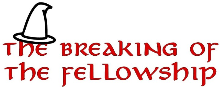 "#24—""The Breaking of the Fellowship"""